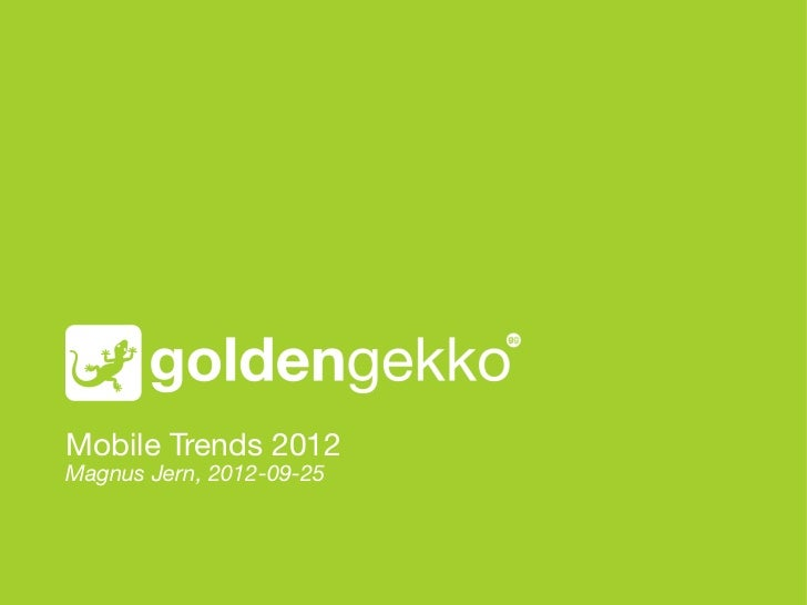 Mobile First and App Trends 2012