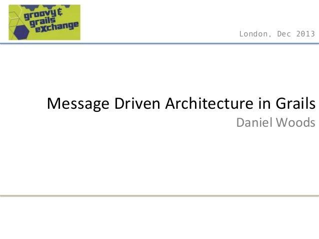 Message Driven Architecture in Grails