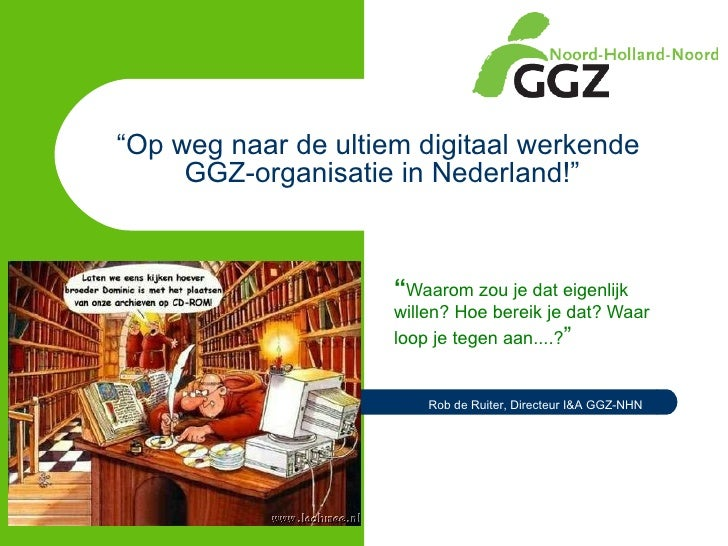 Presentatie GGZNHN Dag Van De GGZ  3-12-2009