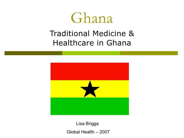 Traditional Medicine & Healthcare in Ghana