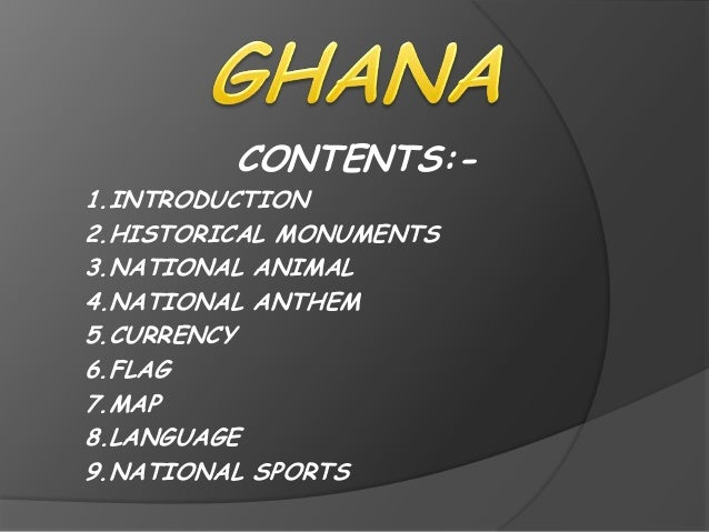 CONTENTS:-1.INTRODUCTION2.HISTORICAL MONUMENTS3.NATIONAL ANIMAL4.NATIONAL ANTHEM5.CURRENCY6.FLAG7.MAP8.LANGUAGE9.NATIONAL ...