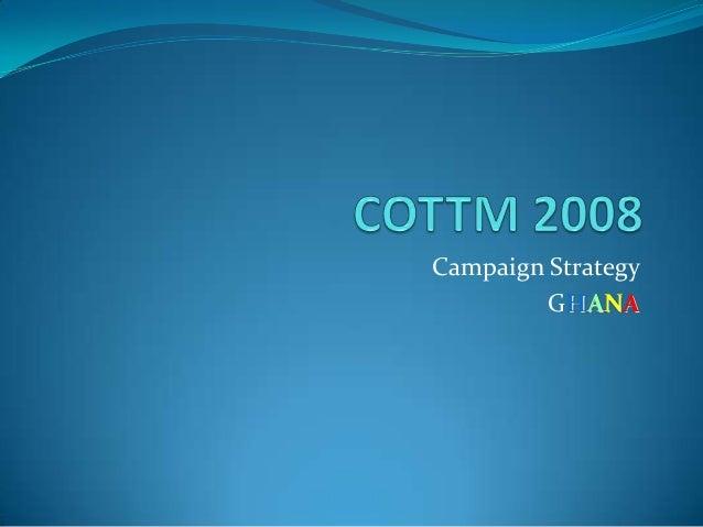 Campaign Strategy GHANA