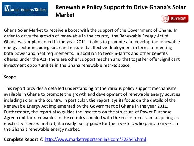 Complete Report @ http://www.marketreportsonline.com/323545.html Renewable Policy Support to Drive Ghana's Solar Market Gh...