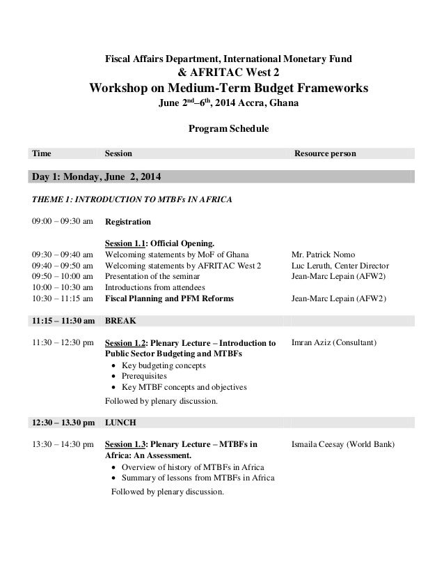 Fiscal Affairs Department, International Monetary Fund & AFRITAC West 2 Workshop on Medium-Term Budget Frameworks June 2nd...