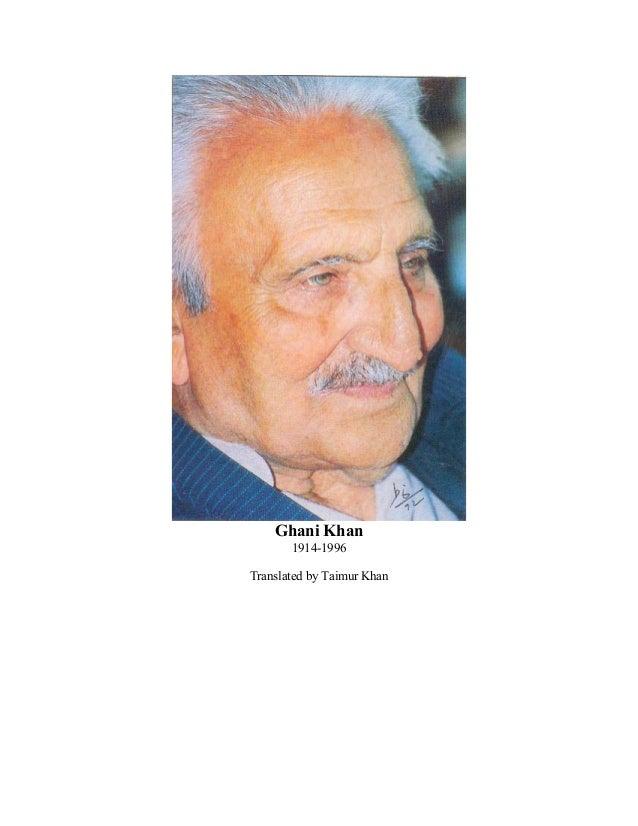 Ghani Khan 1914-1996 Translated by Taimur Khan