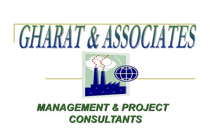 MANAGEMENT & PROJECT  CONSULTANTS GHARAT & ASSOCIATES