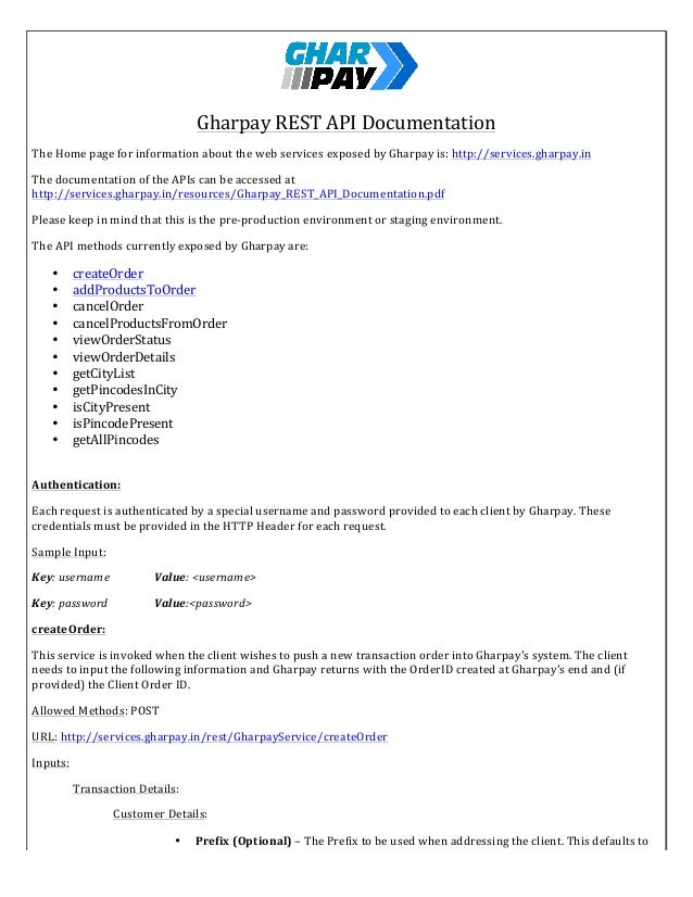 Gharpay	   REST	   API	   Documentation	    The	   Home	   page	   for	   information	   about	   the	   web	  ...