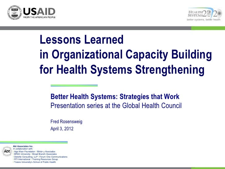 better systems, better health                          Lessons Learned                          in Organizational Capacity...