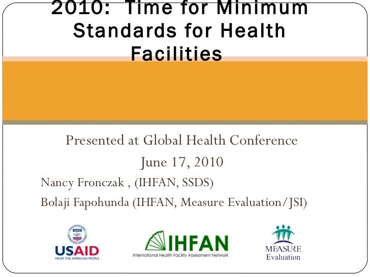2010:  Time for Minimum Standards for Health Facilities