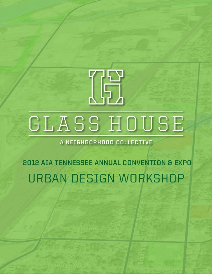 2012 AIA TENNESSEE ANNUAL CONVENTION & EXPO URBAN DESIGN WORKSHOP