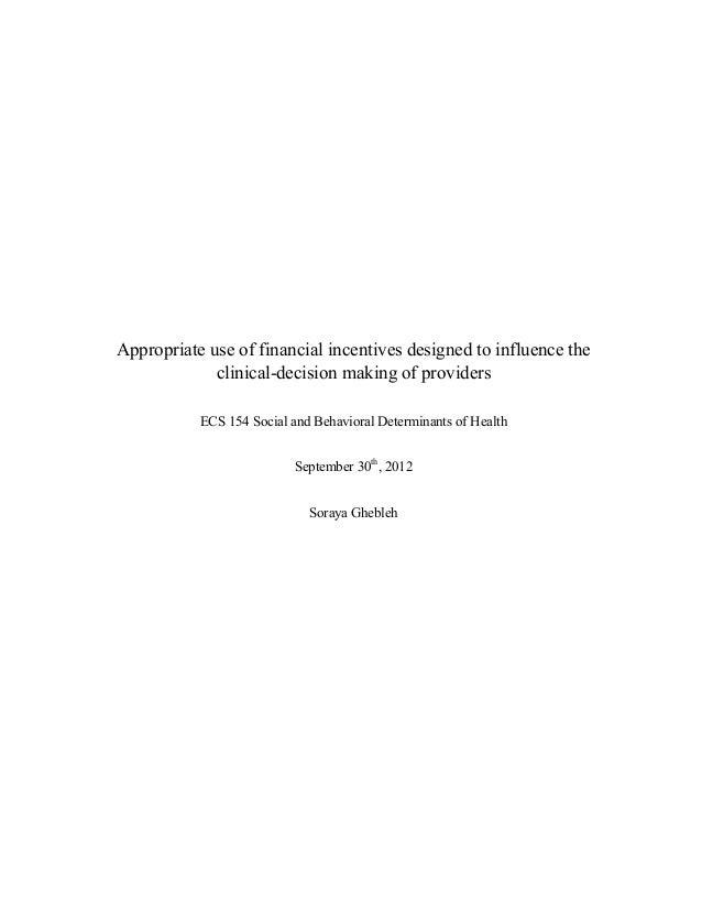 Soraya Ghebleh - Use of Financial Incentives Paper