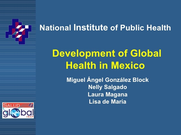What is Global Health?: Miguel Ángel González Block