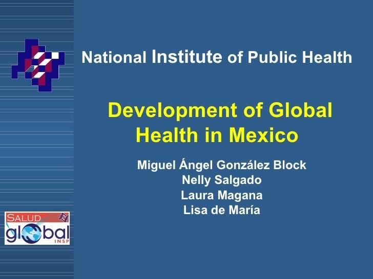 What is Global Health?: Miguel Ángel González Block