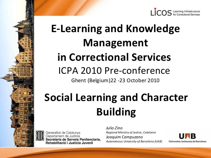 E-Learning and Knowledge Management in Correctional Services  ICPA 2010 Pre-conference  Ghent (Belgium)22 -23 October 2010...