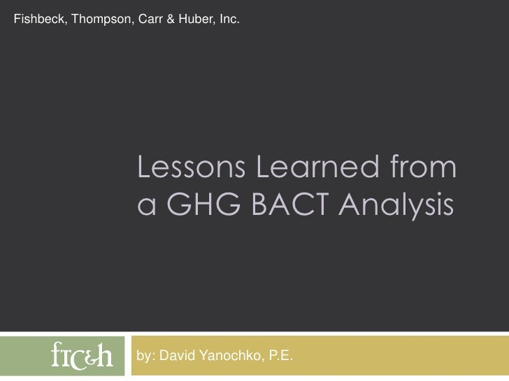 Lessons Learned from a GHG BACT Analysis<br />by: David Yanochko, P.E.<br />