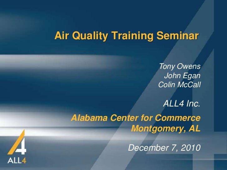 Air Quality Training Seminar                     Tony Owens                      John Egan                     Colin McCal...
