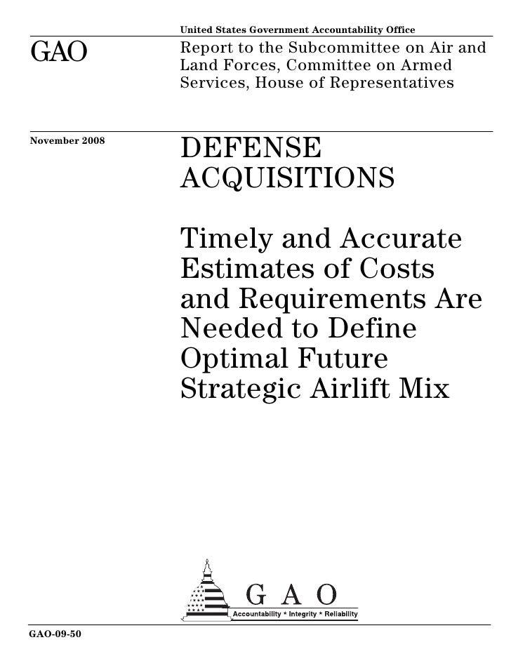 Boeing C-17 (New) - Lockheed-Martin C-5 (Retrofit): Government Accountability Office (GAO) Nov. 2008 DoD Strategic Airlift Cost Analysis