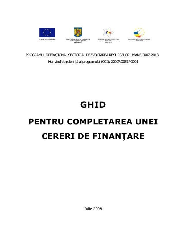 PROGRAMUL OPERAłIONAL SECTORIAL DEZVOLTAREA RESURSELOR UMANE 2007-2013           Numărul de referinŃă al programului (CCI)...
