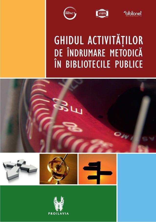 Ghidul activitatilor de indrumar emetodica in bibliotecile publice
