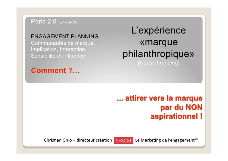 Paris 2.0   24-09-09   ENGAGEMENT PLANNING                                            L'expérience Communautés de marque, ...
