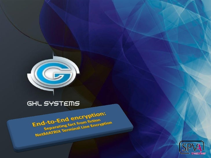 Ghl systems net matrix terminal line encryption 2009 2010