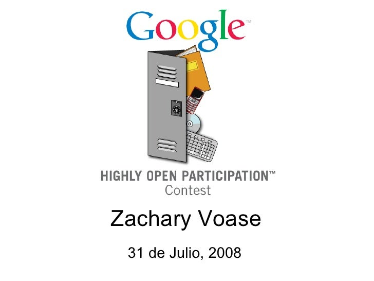 Zachary Voase  31 de Julio, 2008