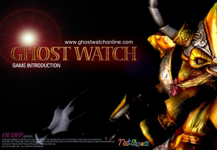 Ghost watch.game.brief