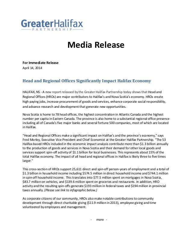 Media Release For Immediate Release April 14, 2014 Head and Regional Offices Significantly Impact Halifax Economy HALIFAX,...