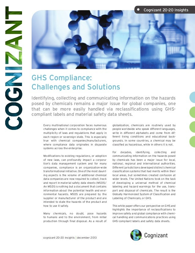 •	  Cognizant 20-20 Insights  GHS Compliance: Challenges and Solutions Identifying, collecting and communicating informati...