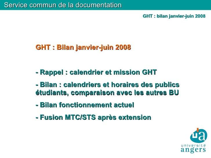 Service commun de la documentation                                           GHT : bilan janvier-juin 2008              GH...