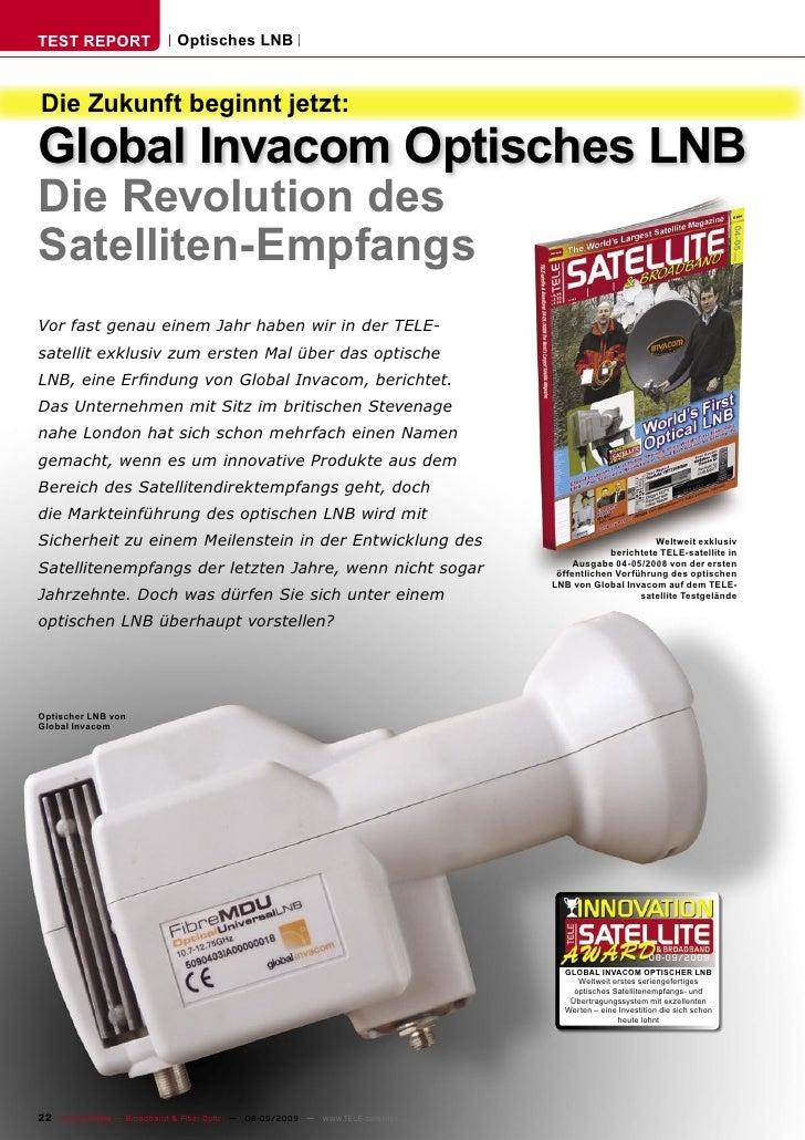 TEST REPORT                   Optisches LNB    Die Zukunft beginnt jetzt: Global Invacom Optisches LNB Die Revolution des ...