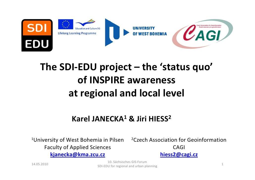 TheSDI‐EDUproject– the'statusquo'             ofINSPIREawareness           atregionalandlocallevel            ...