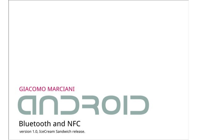 Android - Bluetooth and NFC [Giacomo Marciani]
