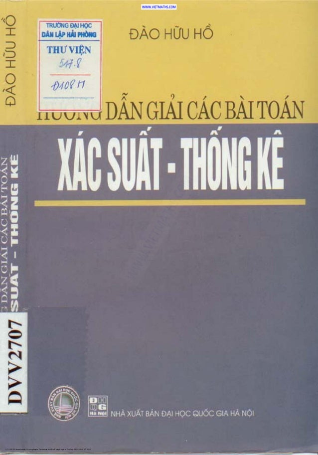117.3.66.153 downloaded 4- Huongdangiai Cacbaitoan XacSuatThongKe.pdf at Tue Aug 28 21:16:42 ICT 2012