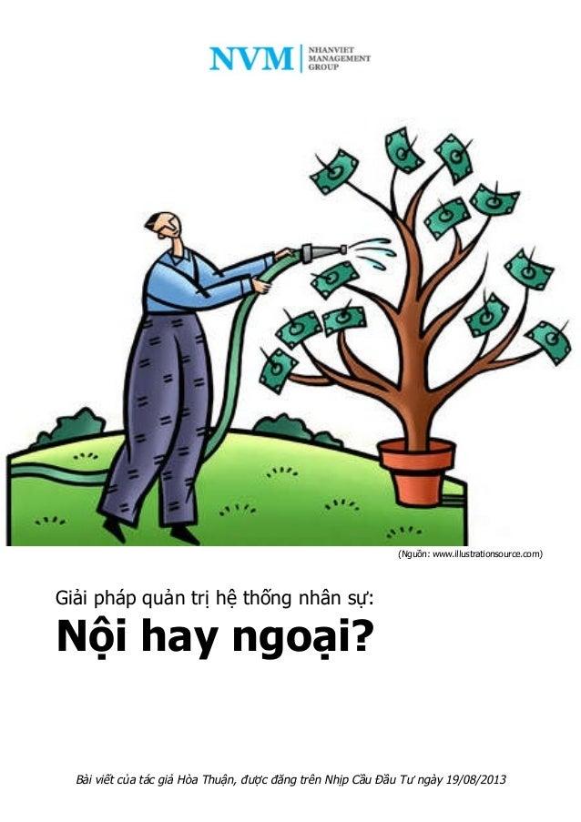 Giải pháp quản trị hệ thống nhân sự: Nội hay ngoại? (Nguồn: www.illustrationsource.com) Bài viết của tác giả Hòa Thuận, đư...