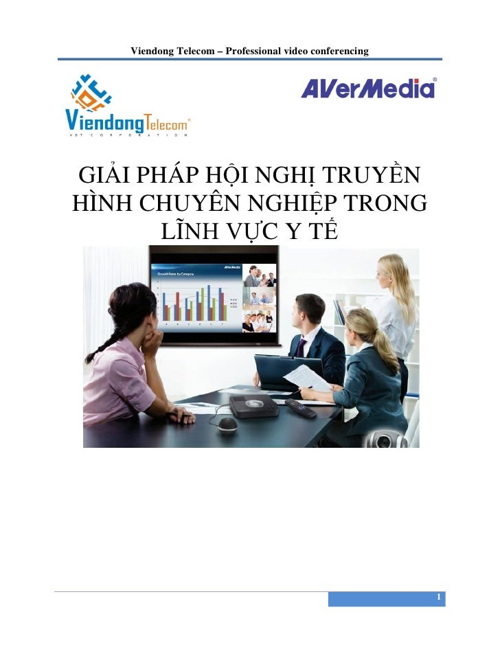 Viendong Telecom – Professional video conferencingGIẢI PHÁP HỘI NGHỊ TRUYỀNHÌNH CHUYÊN NGHIỆP TRONG       LĨNH VỰC Y TẾ   ...