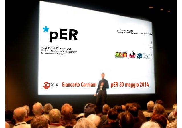 Giancarlo Carniani pER 30 maggio 2014
