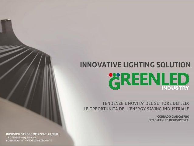 Tendenze e novità del settore LED: le opportunità dell'energy saving industriale