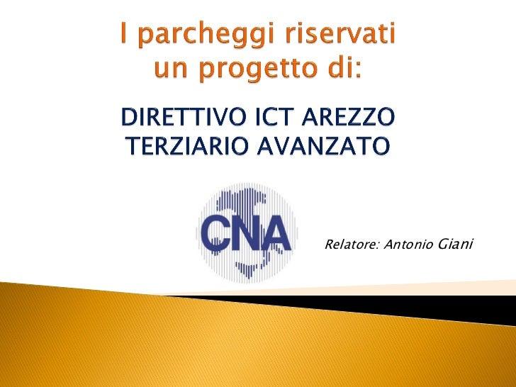Ignite IBB: Antonio Giani - CNA Arezzo e la gestione dei parcheggi