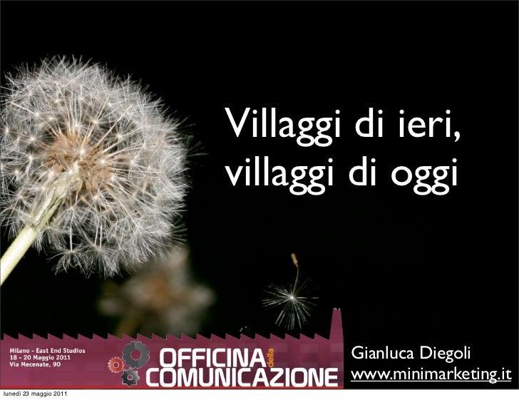 Villaggi di ieri,                        villaggi di oggi                                 Gianluca Diegoli                ...