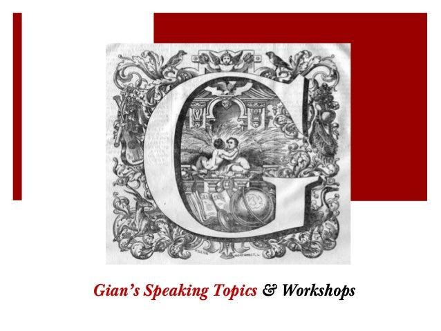 Gian's Speaking Topics & Workshops