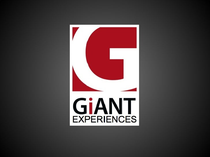 Giant Experiences Overview