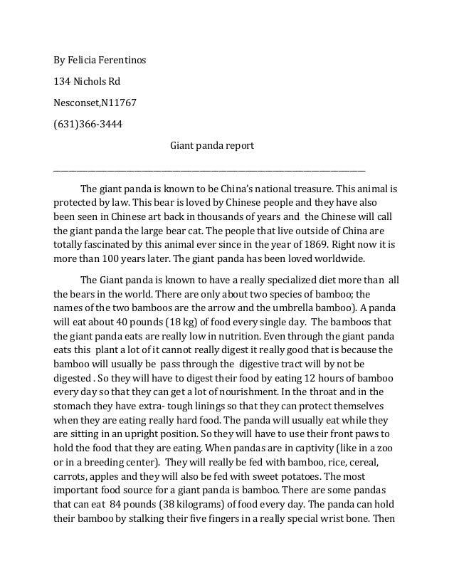 By Felicia Ferentinos134 Nichols RdNesconset,N11767(631)366-3444                              Giant panda report__________...