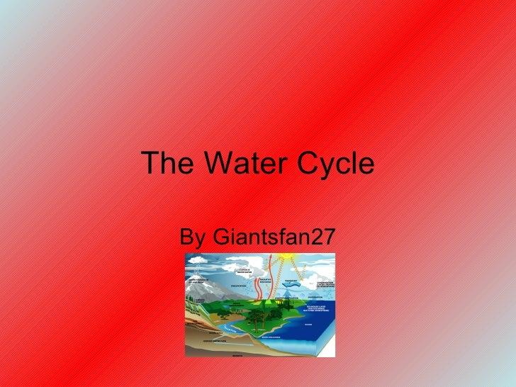 Giantsfan27 Water Cycle