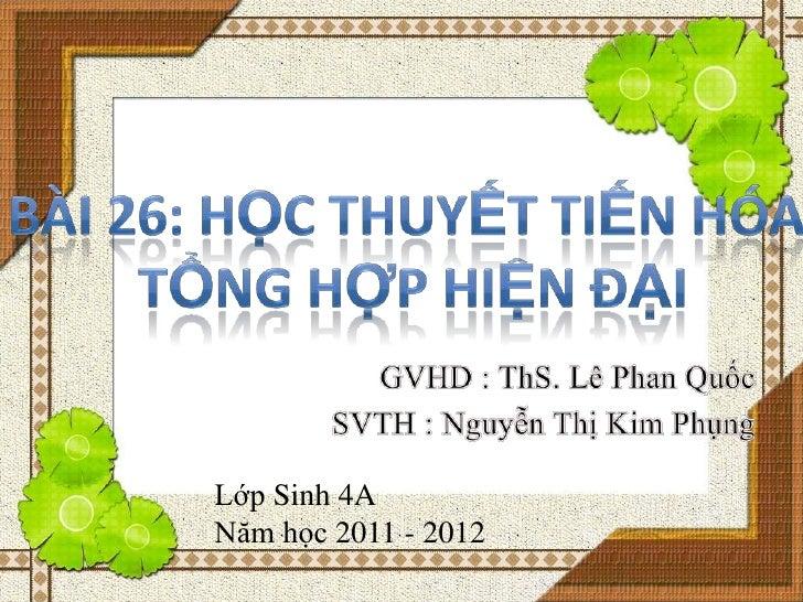 Lớp Sinh 4ANăm học 2011 - 2012