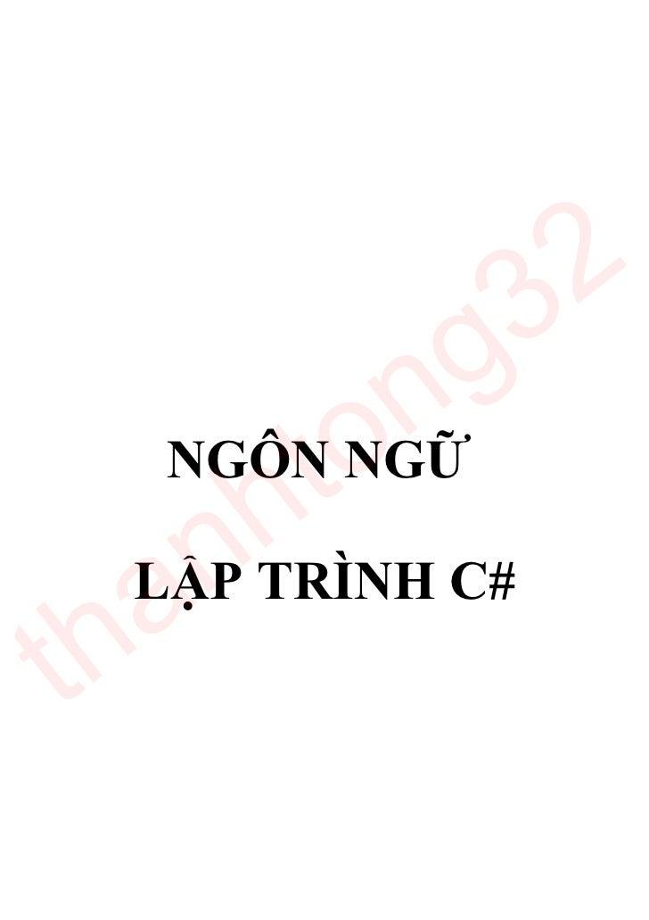 3 2           ng        to      h C#   NGÔN NGỮ   a n  LẬP TRÌNHth