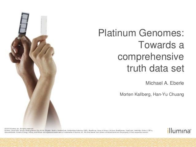 Platinum Genomes:                                                                                                         ...