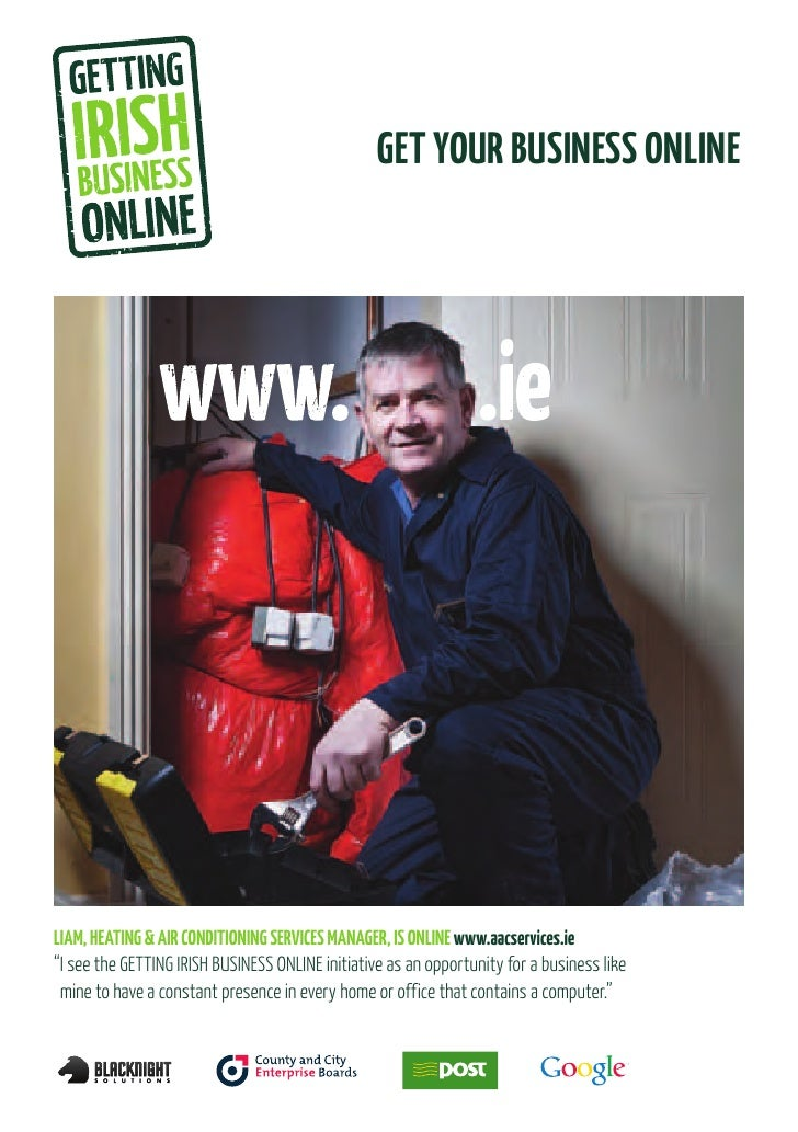 """GET YOUR BUSINESS ONLINELIAM, HEATING & AIR CONDITIONING SERVICES MANAGER, IS ONLINE www.aacservices.ie""""I see the GETTING ..."""