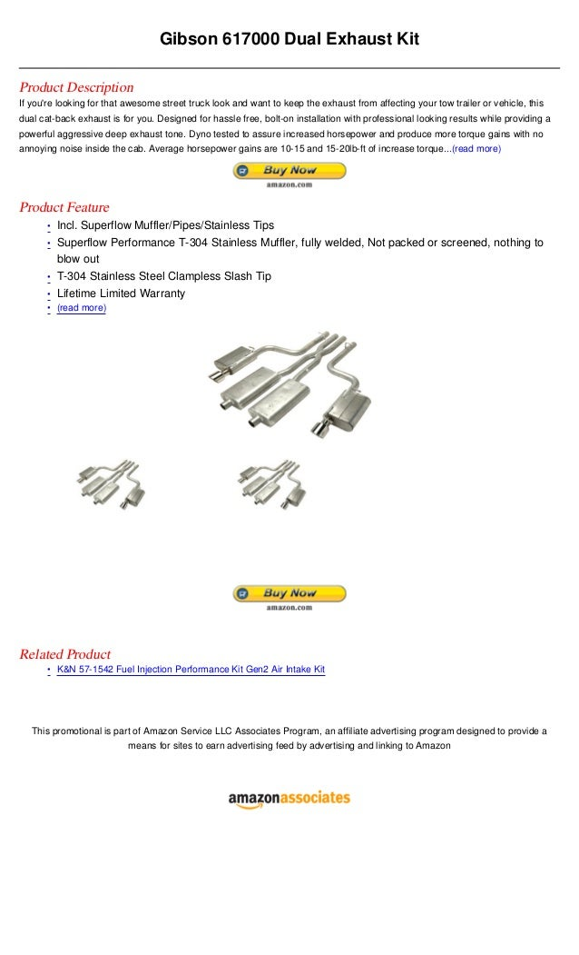 Gibson 617000 Dual Exhaust KitProduct DescriptionIf youre looking for that awesome street truck look and want to keep the ...