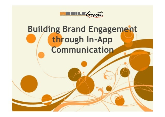 Building Brand Engagement through In-App Communication